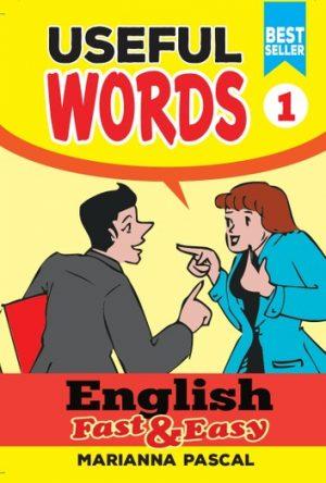 English Fast & Easy: Useful Words 1