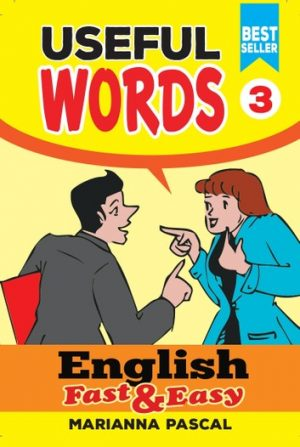 English Fast & Easy: Useful Words 3